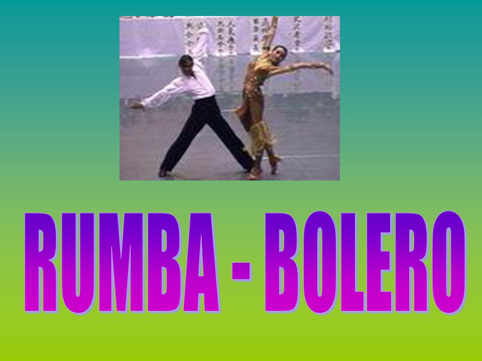 RUMBA - BOLERO
