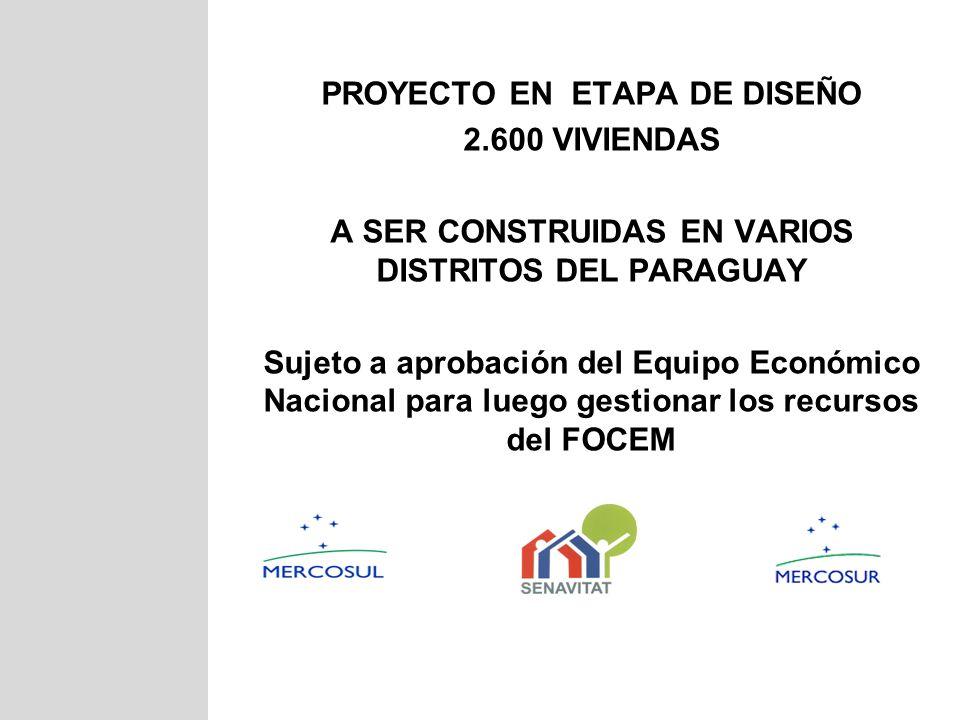 PROYECTO EN ETAPA DE DISEÑO 2.600 VIVIENDAS