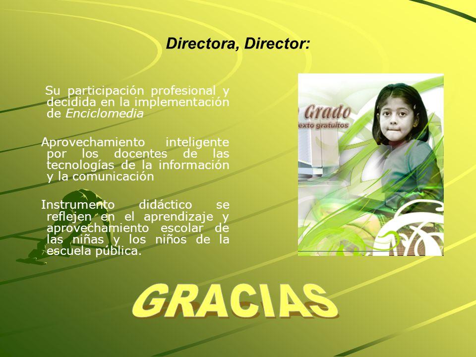Directora, Director: GRACIAS