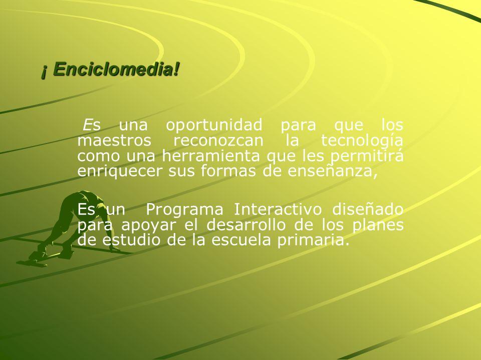 ¡ Enciclomedia!