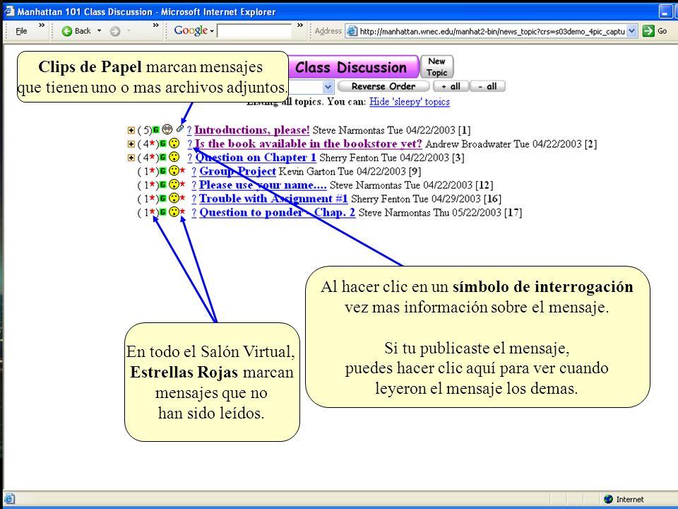 Clips de Papel marcan mensajes que tienen uno o mas archivos adjuntos.
