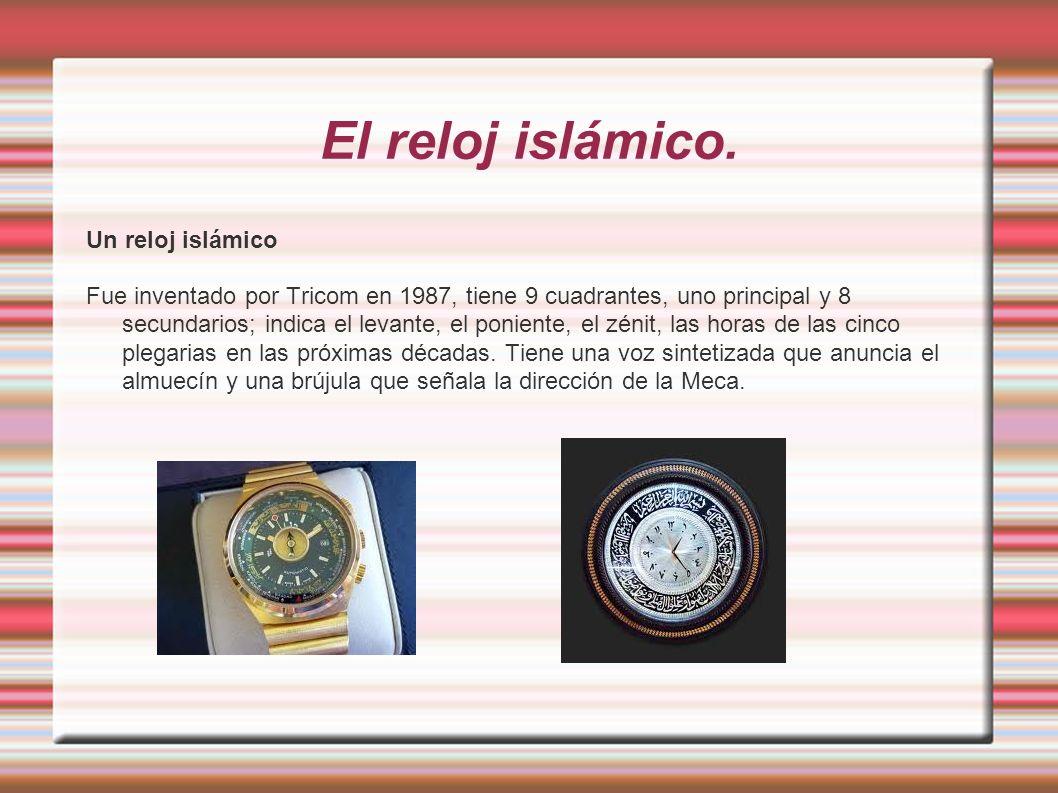 El reloj islámico. Un reloj islámico