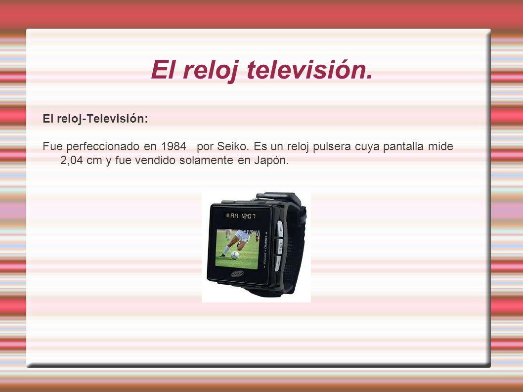 El reloj televisión. El reloj-Televisión: