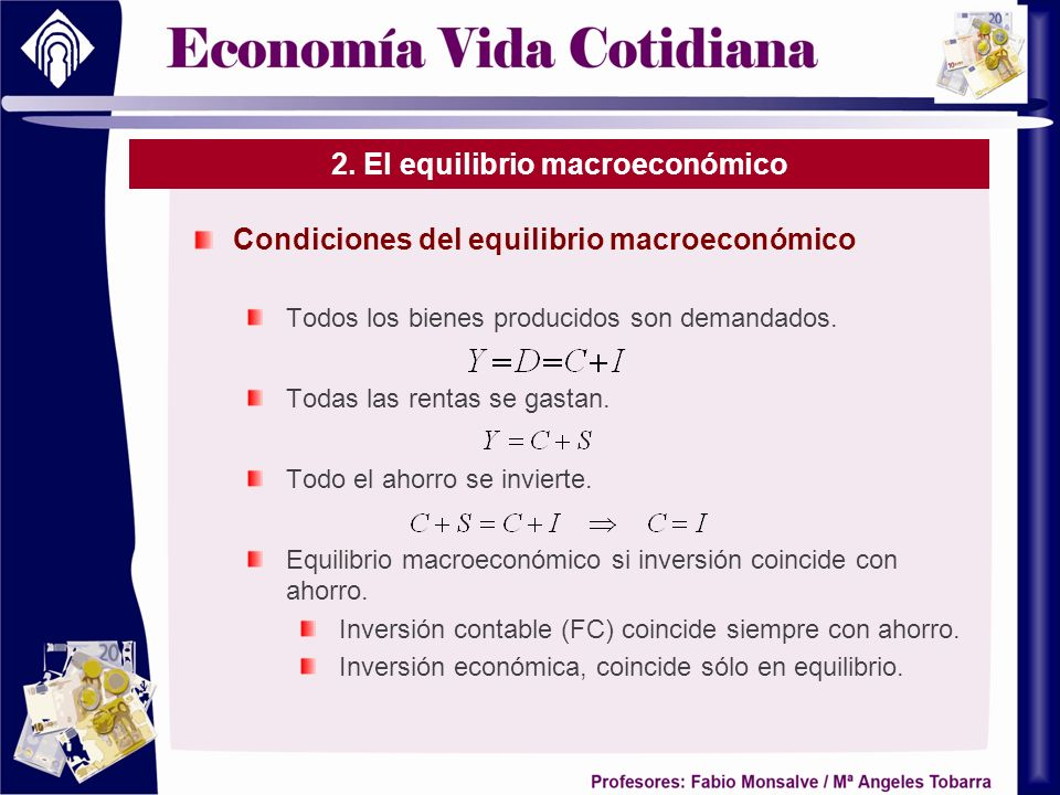 2. El equilibrio macroeconómico