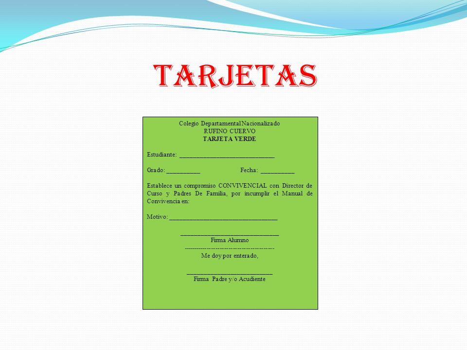 TARJETAS Colegio Departamental Nacionalizado RUFINO CUERVO