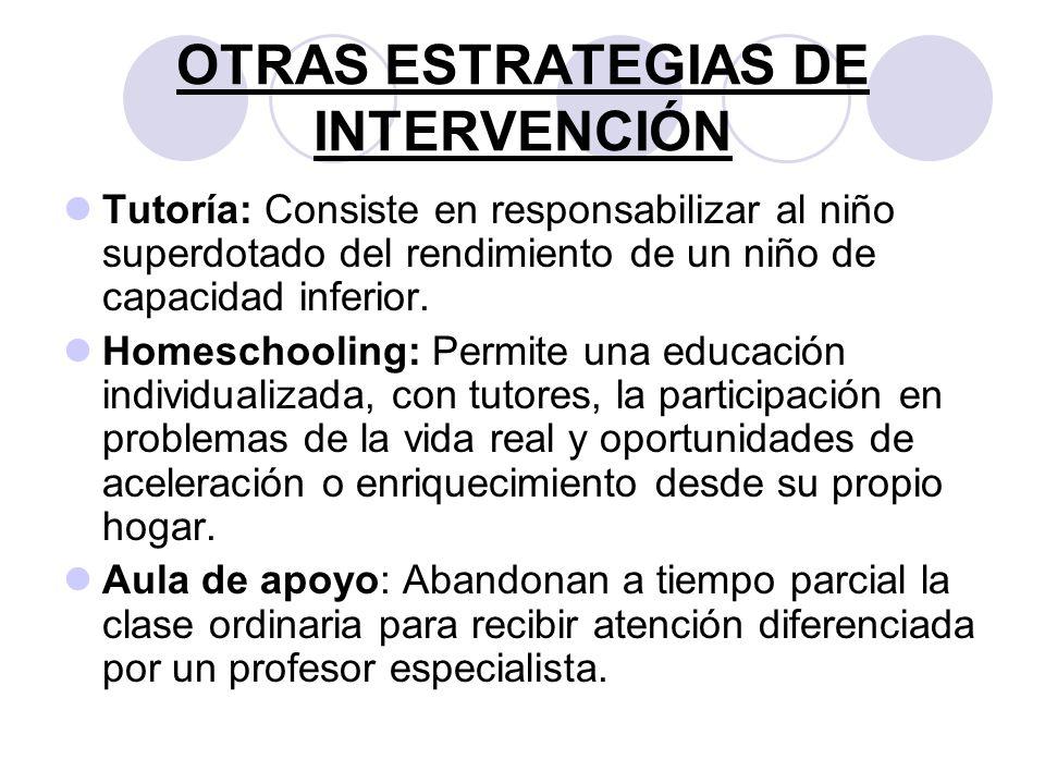 OTRAS ESTRATEGIAS DE INTERVENCIÓN