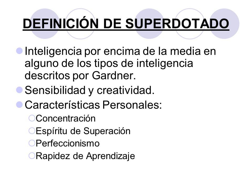 DEFINICIÓN DE SUPERDOTADO