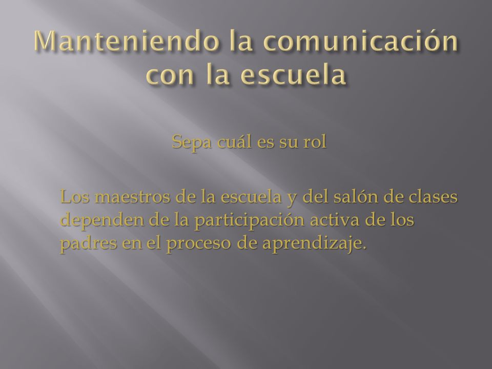 Manteniendo la comunicación con la escuela