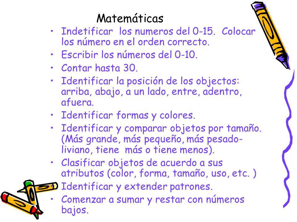 Matemáticas Indetificar los numeros del 0-15. Colocar los número en el orden correcto. Escribir los números del 0-10.