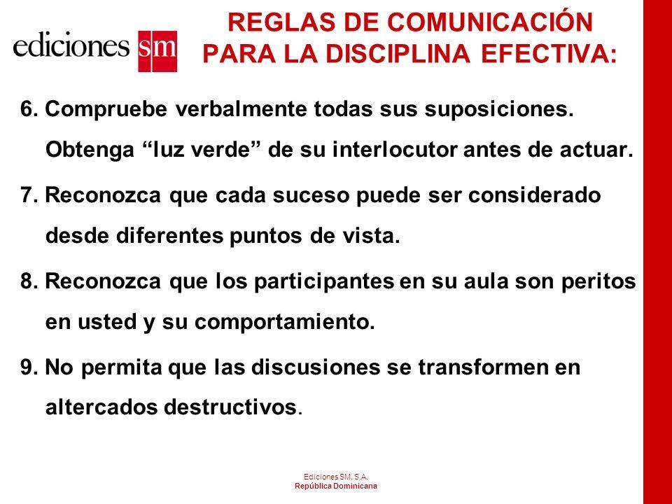 REGLAS DE COMUNICACIÓN PARA LA DISCIPLINA EFECTIVA:
