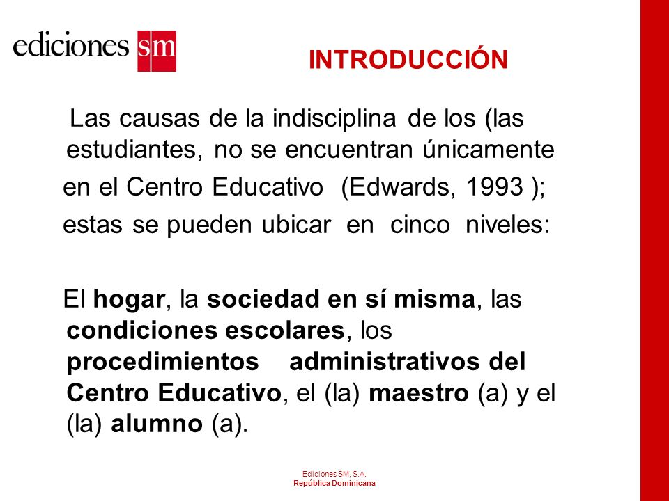 en el Centro Educativo (Edwards, 1993 );