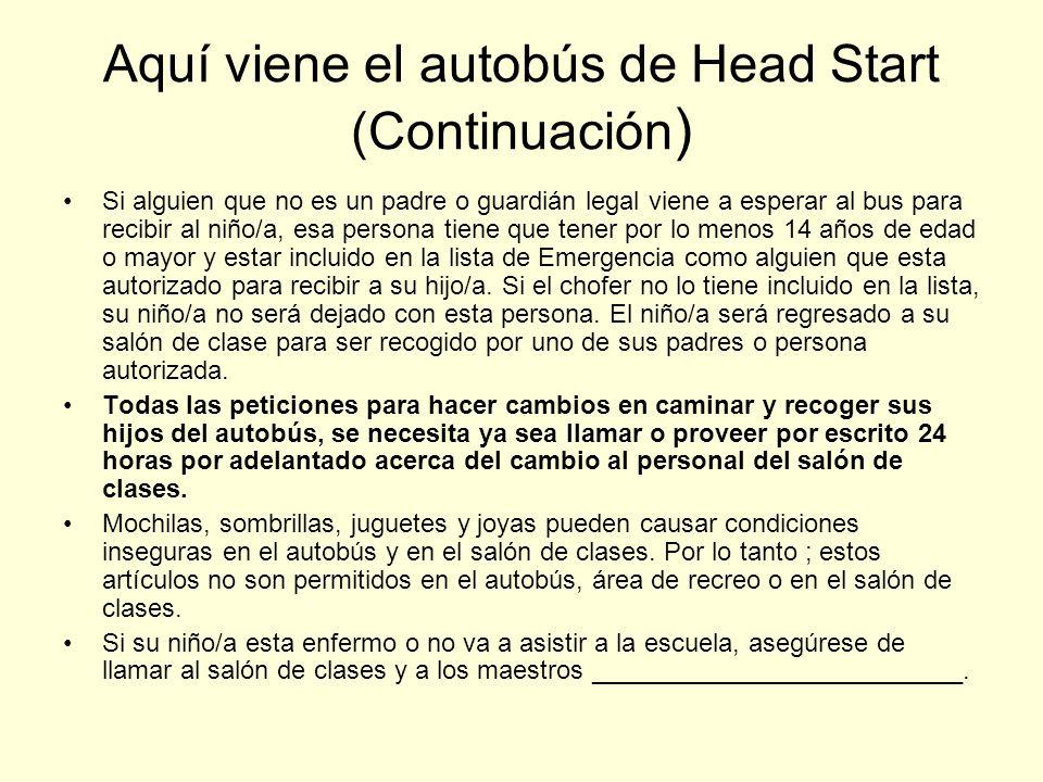 Aquí viene el autobús de Head Start (Continuación)