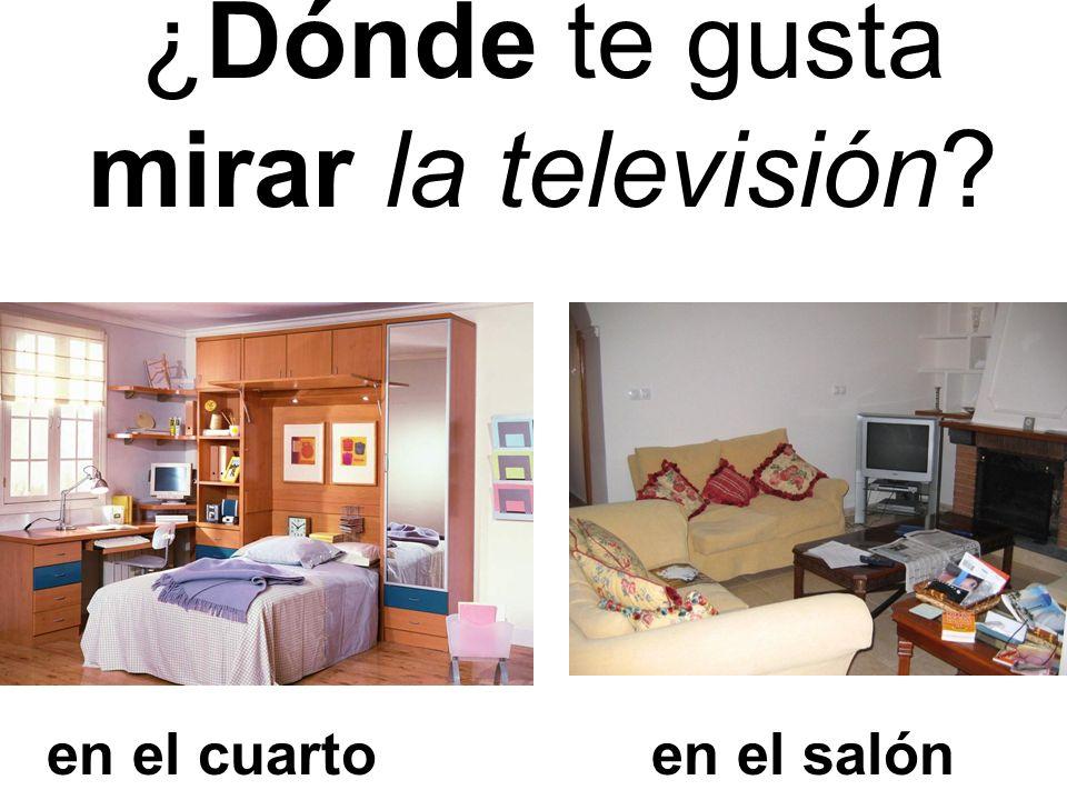 ¿Dónde te gusta mirar la televisión