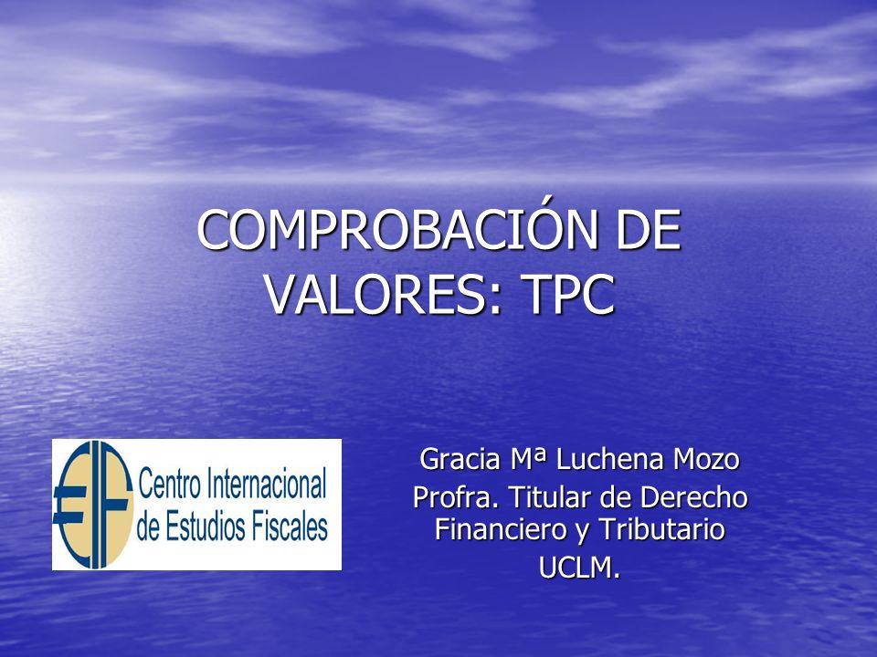 COMPROBACIÓN DE VALORES: TPC