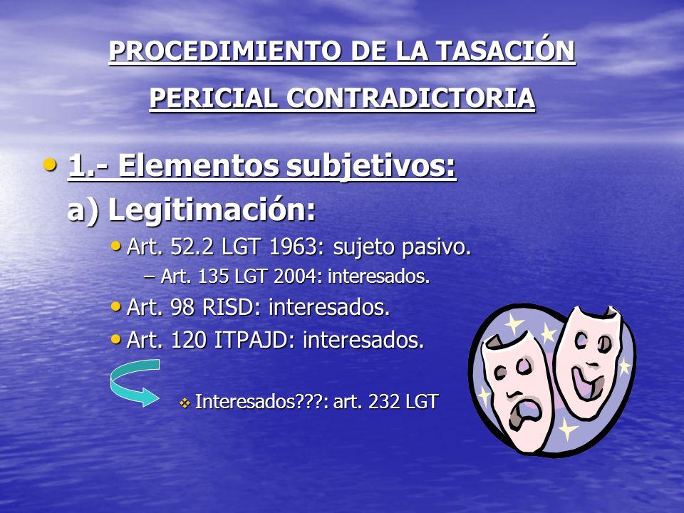 PROCEDIMIENTO DE LA TASACIÓN PERICIAL CONTRADICTORIA