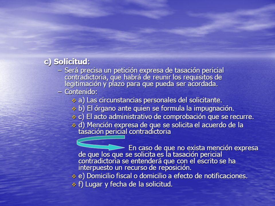 c) Solicitud: