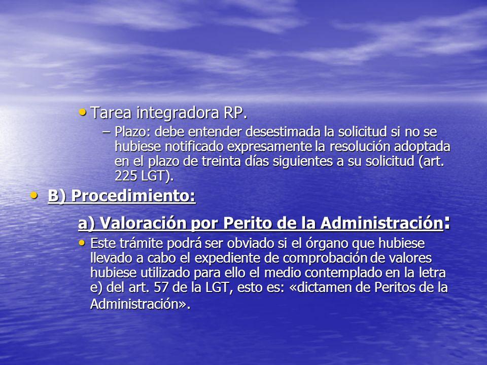 a) Valoración por Perito de la Administración: