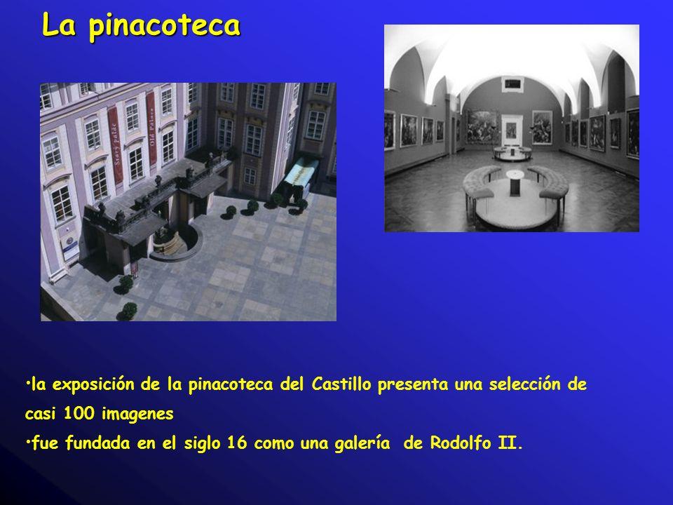 La pinacoteca la exposición de la pinacoteca del Castillo presenta una selección de casi 100 imagenes.