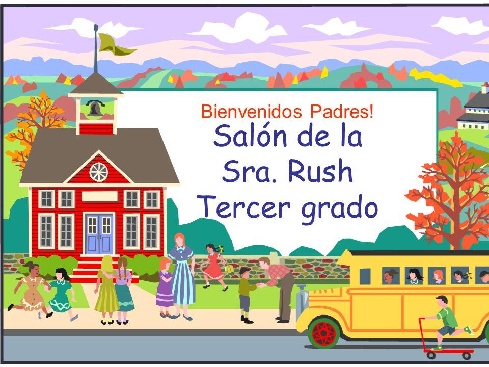 Salón de la Sra. Rush Tercer grado