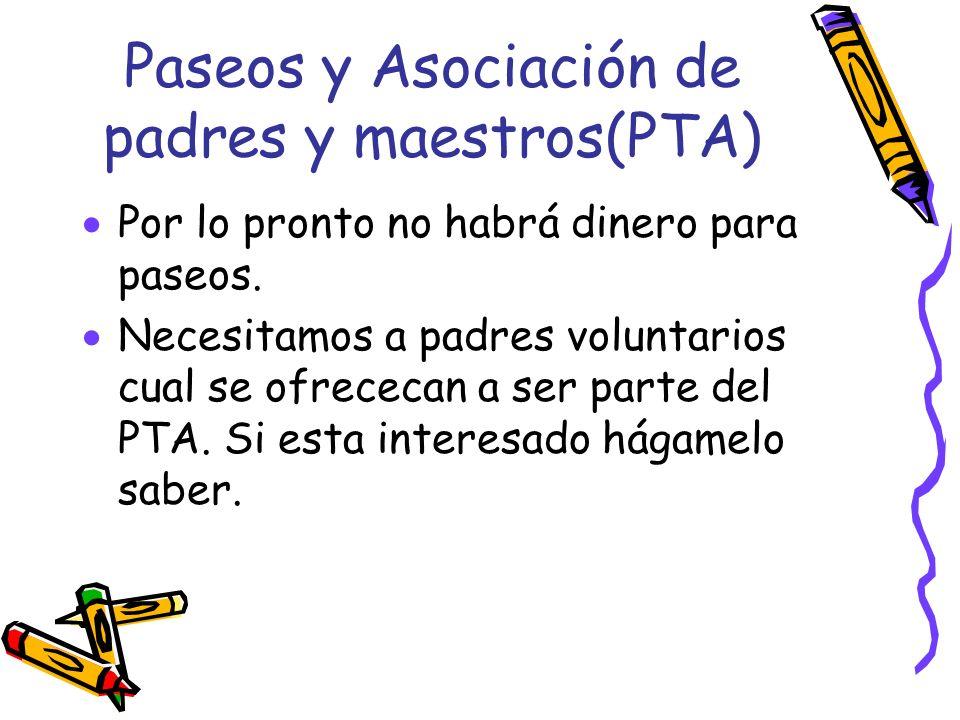 Paseos y Asociación de padres y maestros(PTA)