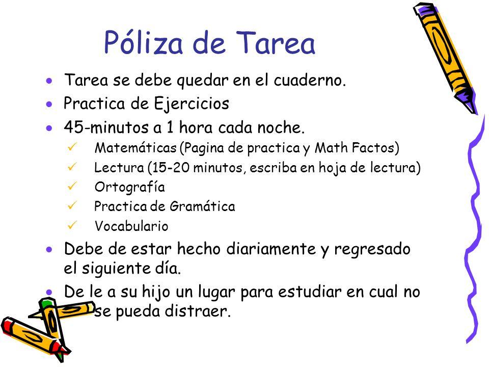 Póliza de Tarea Tarea se debe quedar en el cuaderno.
