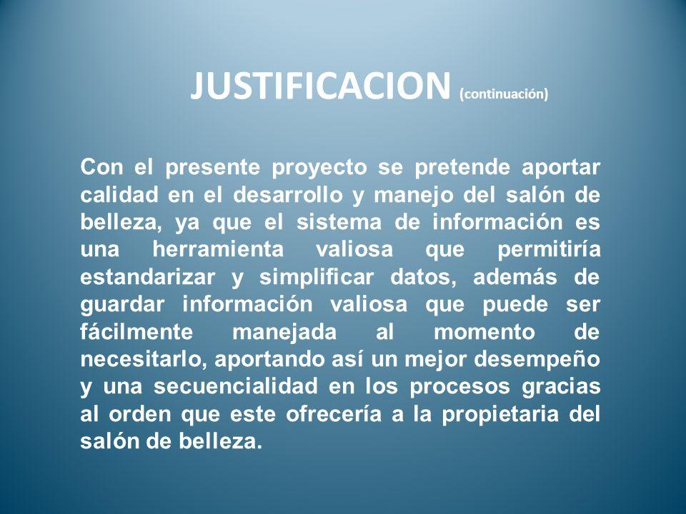 JUSTIFICACION (continuación)