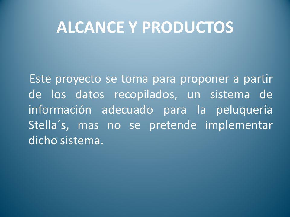 ALCANCE Y PRODUCTOS