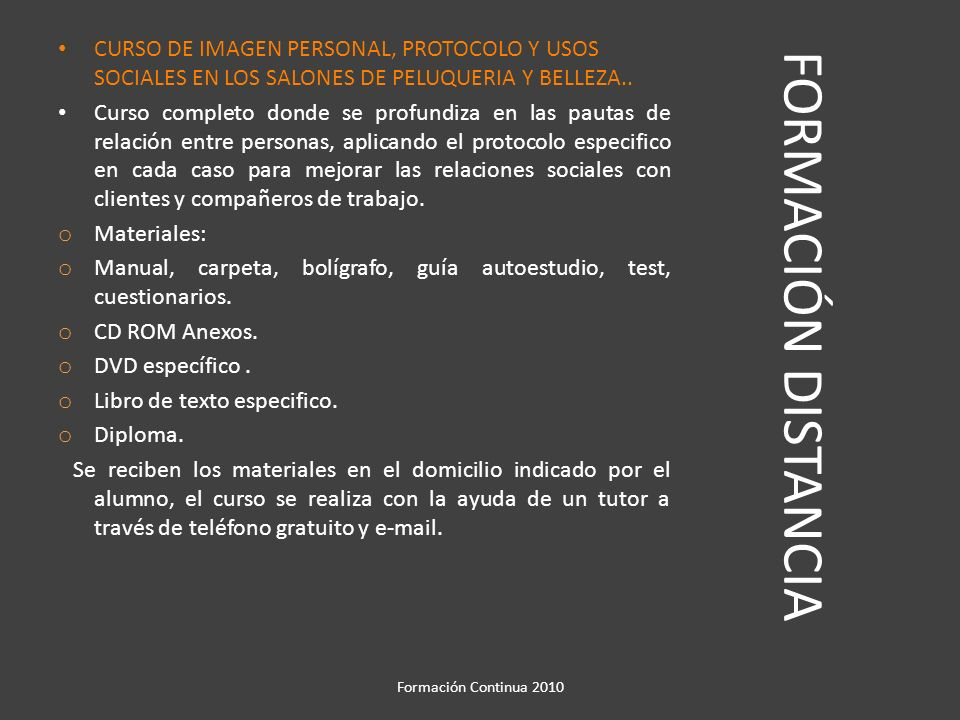 CURSO DE IMAGEN PERSONAL, PROTOCOLO Y USOS SOCIALES EN LOS SALONES DE PELUQUERIA Y BELLEZA..
