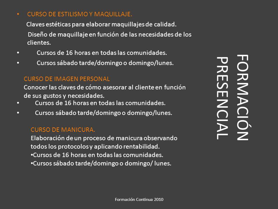 FORMACIÓN PRESENCIAL CURSO DE ESTILISMO Y MAQUILLAJE.