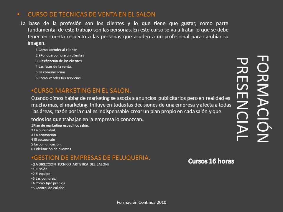 FORMACIÓN PRESENCIAL CURSO DE TECNICAS DE VENTA EN EL SALON