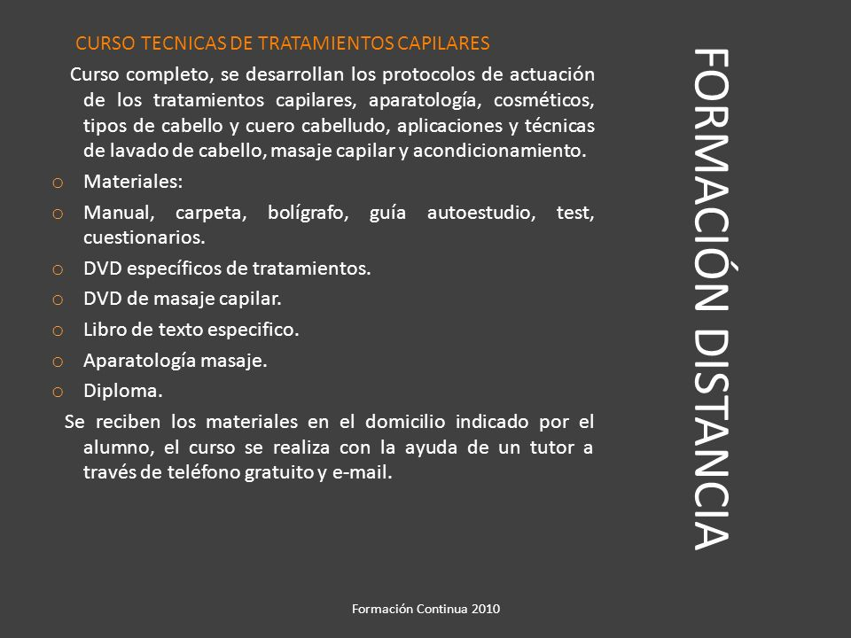 FORMACIÓN DISTANCIA CURSO TECNICAS DE TRATAMIENTOS CAPILARES