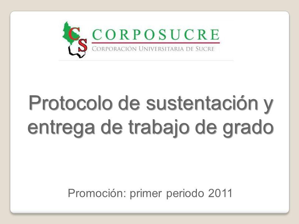 Protocolo de sustentación y entrega de trabajo de grado