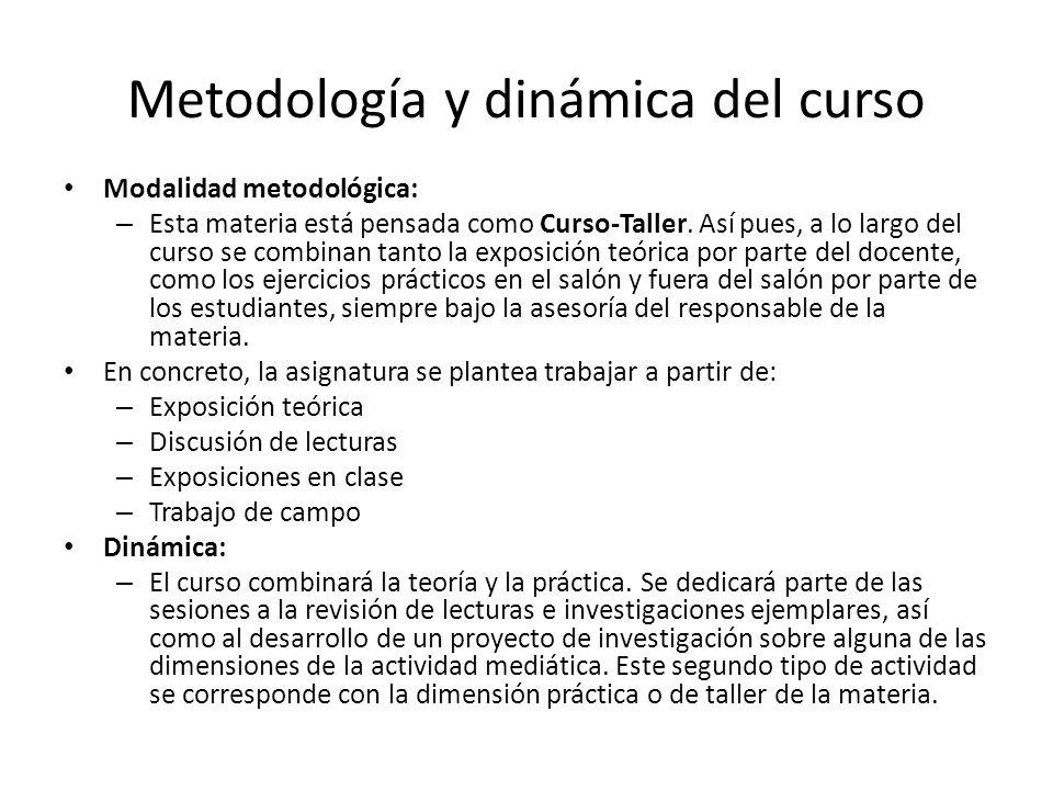 Metodología y dinámica del curso