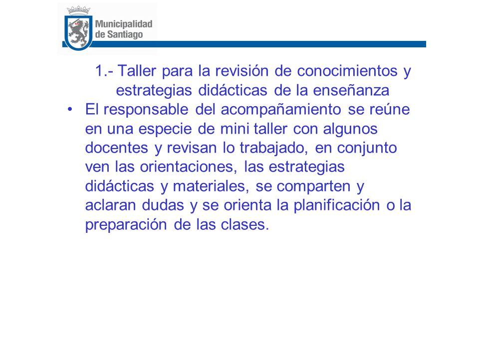 1.- Taller para la revisión de conocimientos y estrategias didácticas de la enseñanza