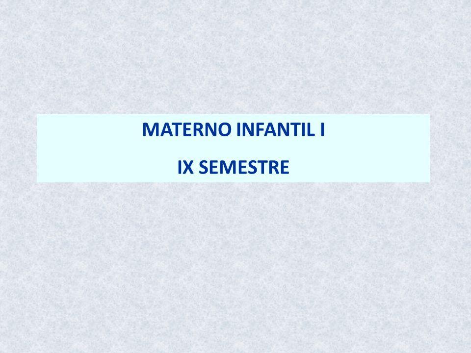 MATERNO INFANTIL I IX SEMESTRE