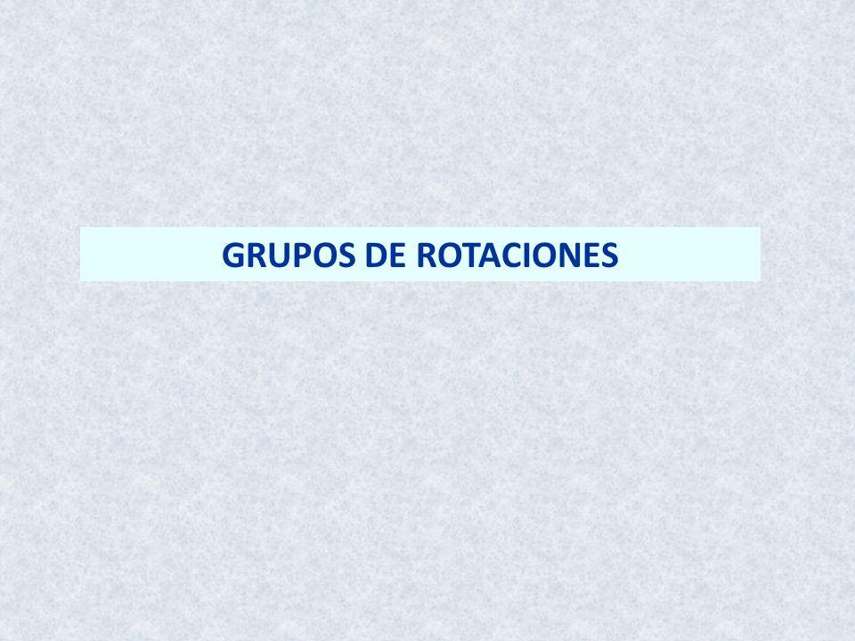 GRUPOS DE ROTACIONES