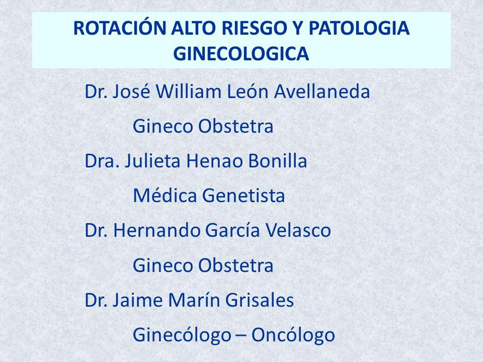 ROTACIÓN ALTO RIESGO Y PATOLOGIA GINECOLOGICA