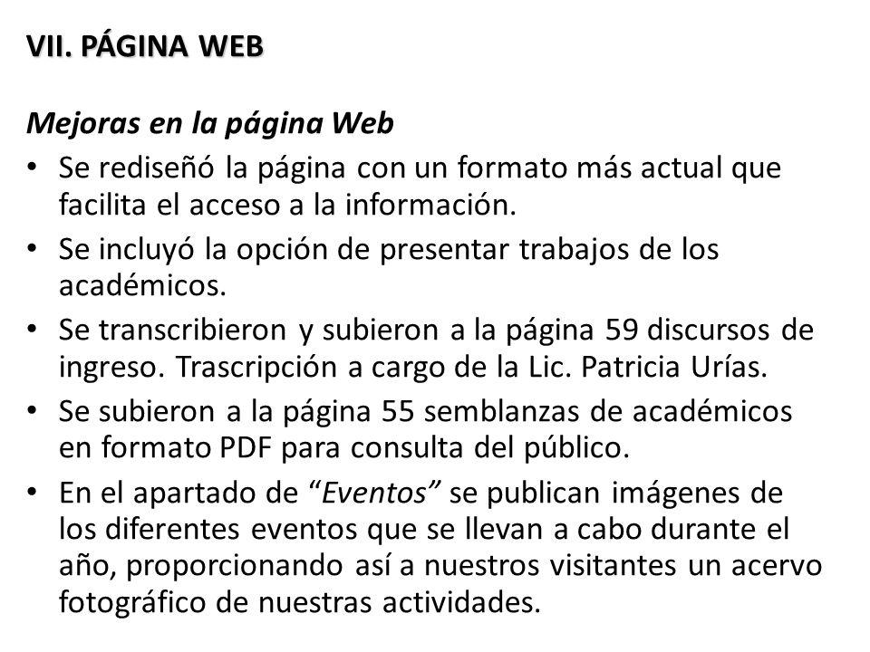 VII. PÁGINA WEB Mejoras en la página Web. Se rediseñó la página con un formato más actual que facilita el acceso a la información.