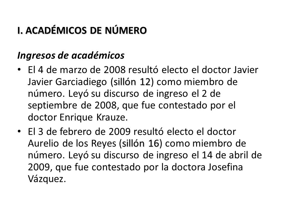 I. ACADÉMICOS DE NÚMERO Ingresos de académicos.