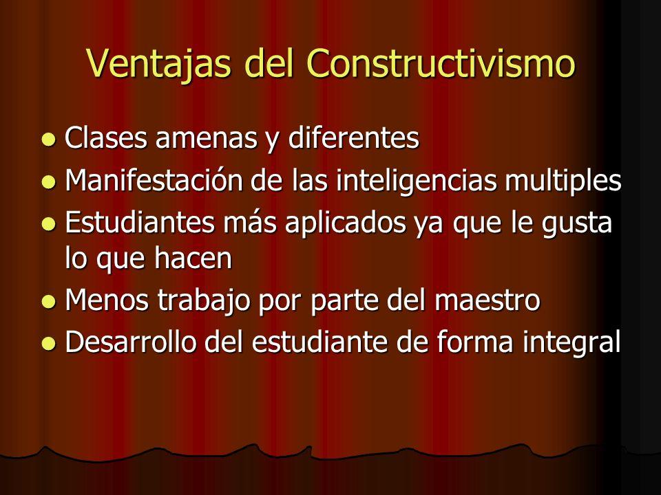 Ventajas del Constructivismo