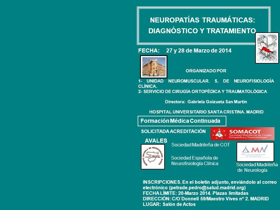 NEUROPATÍAS TRAUMÁTICAS: DIAGNÓSTICO Y TRATAMIENTO