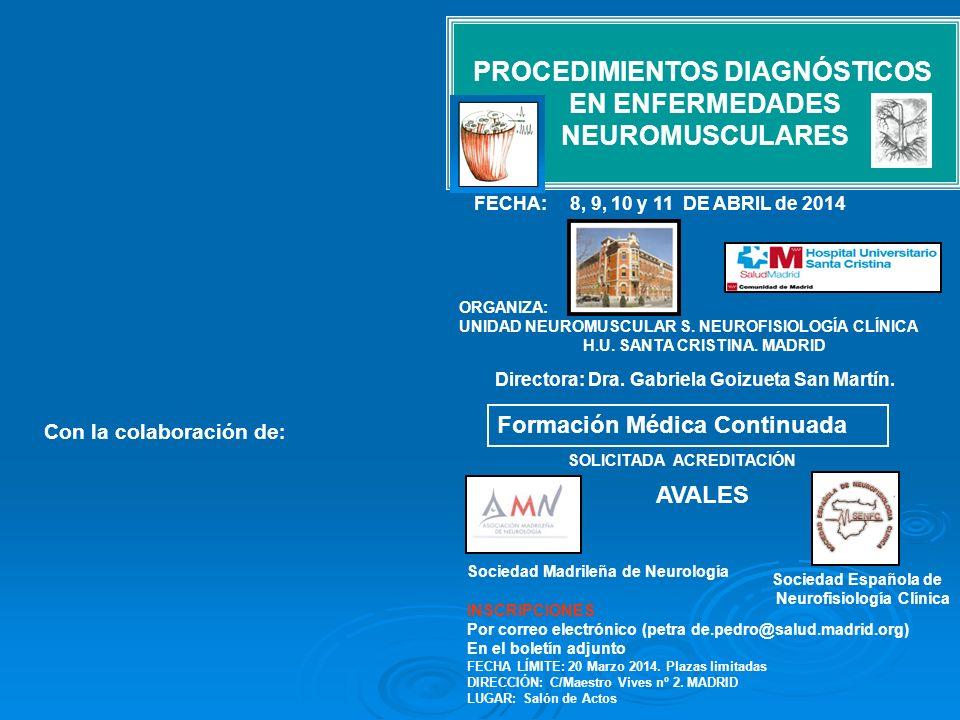 PROCEDIMIENTOS DIAGNÓSTICOS EN ENFERMEDADES NEUROMUSCULARES