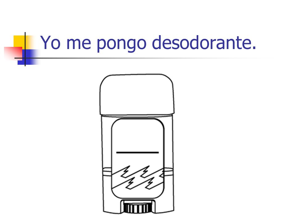 Yo me pongo desodorante.