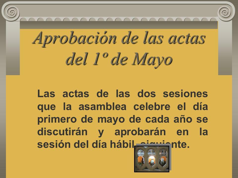 Aprobación de las actas del 1º de Mayo