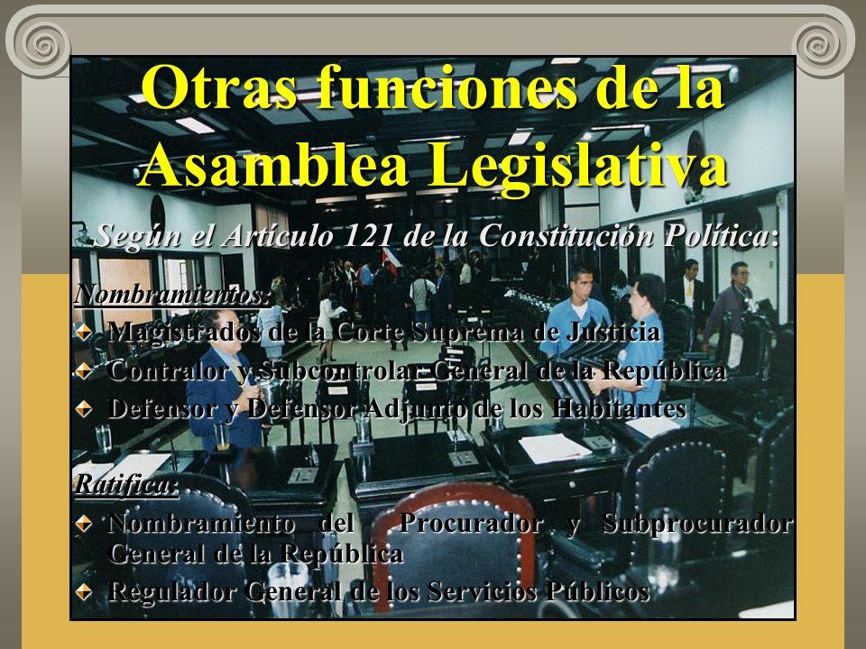 Otras funciones de la Asamblea Legislativa