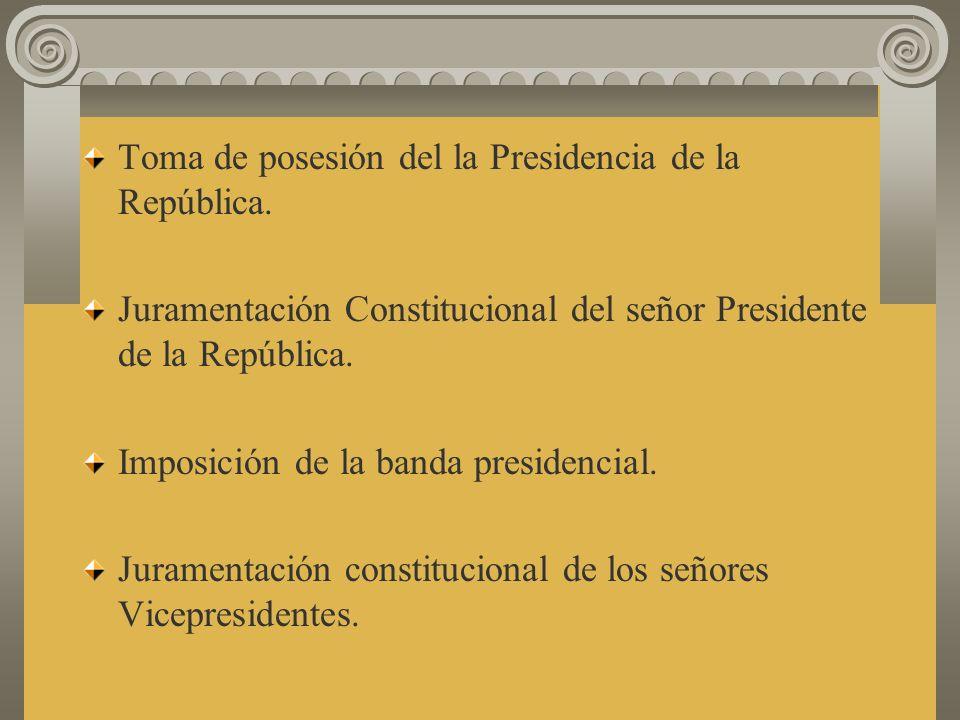 Toma de posesión del la Presidencia de la República.