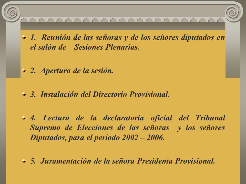 1. Reunión de las señoras y de los señores diputados en el salón de Sesiones Plenarias.