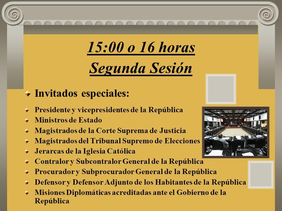 15:00 o 16 horas Segunda Sesión