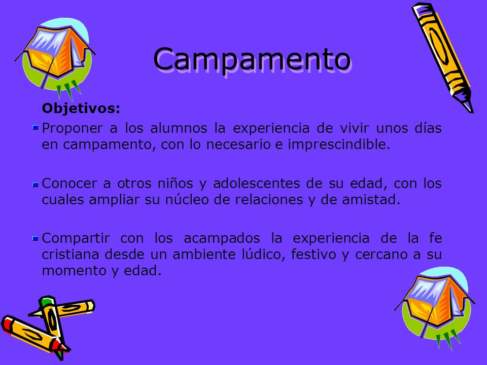 Campamento Objetivos: