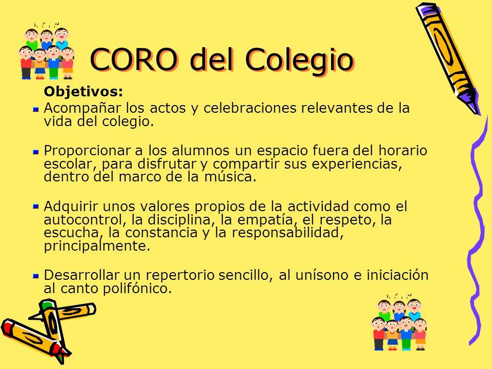 CORO del Colegio Objetivos:
